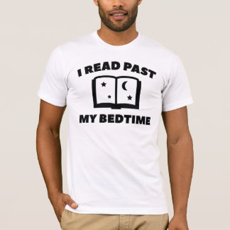 I Read Past My Bedtime T-Shirt
