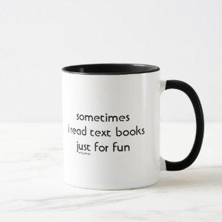 i read text books mug