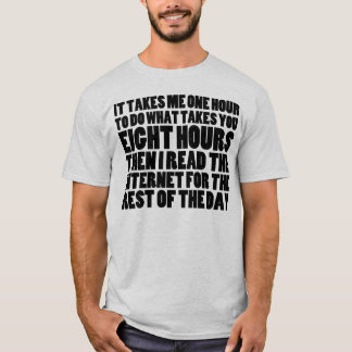 I Read the Internet for the Rest of the Day -Light T-Shirt