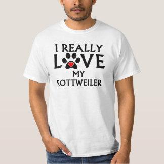 I Really Love My Rottweiler T-Shirt