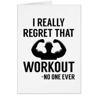 I Really Regret That Workout Card