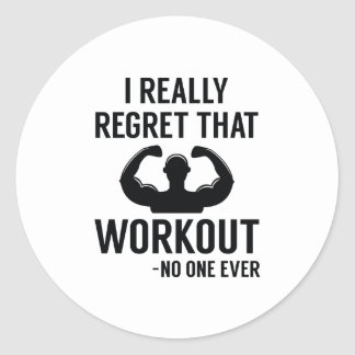 I Really Regret That Workout Classic Round Sticker