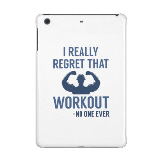 I Really Regret That Workout iPad Mini Retina Case
