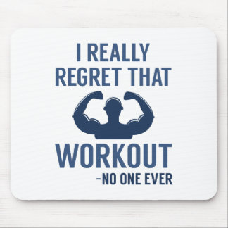 I Really Regret That Workout Mouse Pad