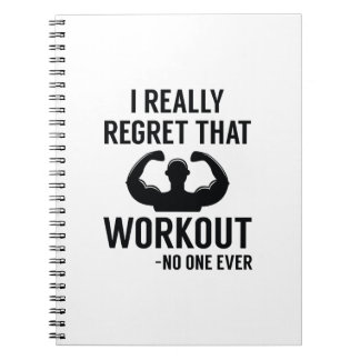 I Really Regret That Workout Notebooks
