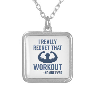 I Really Regret That Workout Silver Plated Necklace