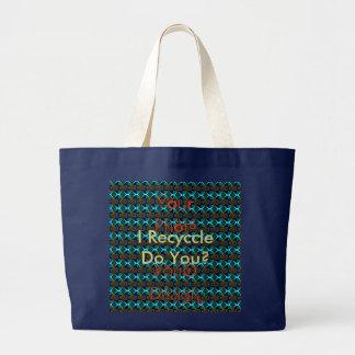 I Recycle Do You Secondary Colors Hakuna Matata Large Tote Bag