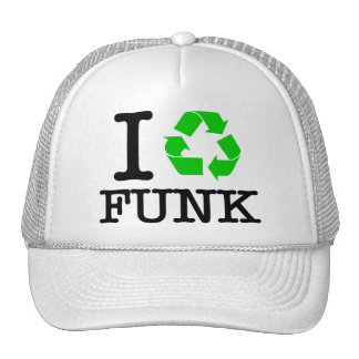 I Recycle Funk Trucker Hat