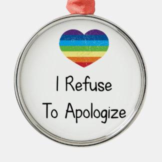 I Refuse to Apologize Silver-Colored Round Ornament