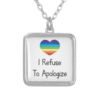 I Refuse to Apologize Silver Plated Necklace