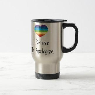 I Refuse to Apologize Travel Mug