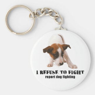 'I REFUSE TO FIGHT' PUPPY DOG FIGHTING KEYCHAIN