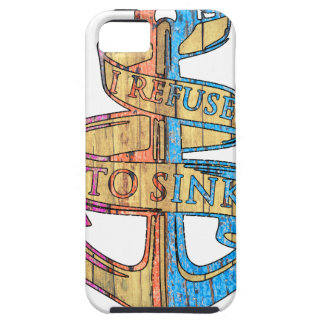 """""""I Refuse to Sink"""" Quote Nautical Anchor iPhone 5 Cover"""