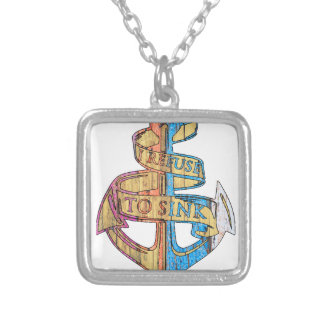 """I Refuse to Sink"" Quote Nautical Anchor Silver Plated Necklace"