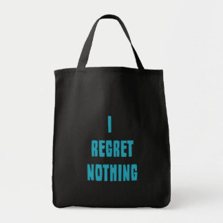 I regret nothing tote bag