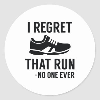 I Regret That Run Classic Round Sticker