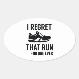 I Regret That Run Oval Sticker