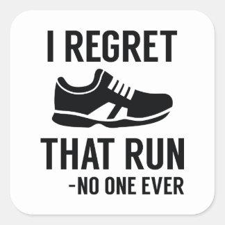 I Regret That Run Square Sticker