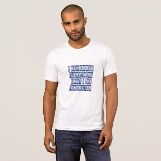 I remember  - Men's AlternativeT-Shirt T-Shirt