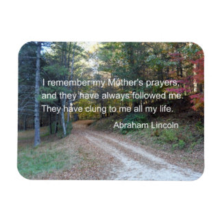 I remember my Mother's prayers... Magnet