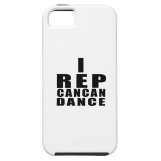 I REP CANCAN DANCE DESIGNS iPhone 5 COVERS