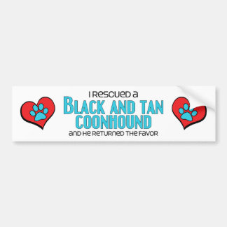 I Rescued a Black and Tan Coonhound (Male Dog) Bumper Stickers