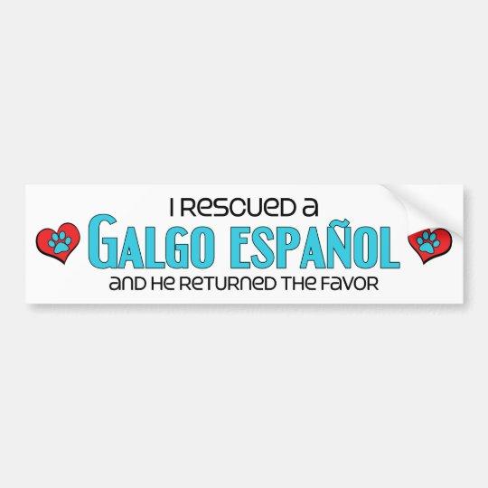 I Rescued a Galgo Español (Male Dog) Bumper Sticker