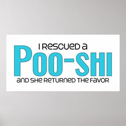 I Rescued a Poo-Shi (Female) Dog Adoption Design Posters