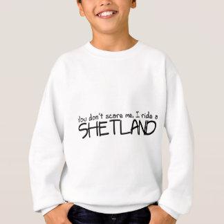 I Ride a Shetland Sweatshirt