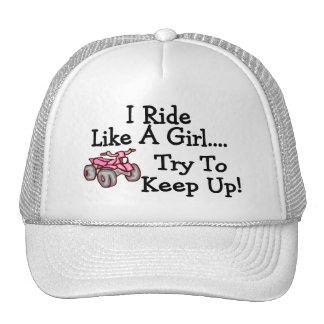 I Ride Like Quads A Girl Try To Keep Up Trucker Hat