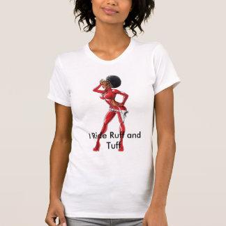 I Ride Ruff and Tuff T-Shirt