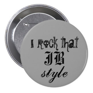 I rock that JB style 3 Inch Round Button