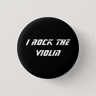 I Rock the Violin 1 Inch Round Button