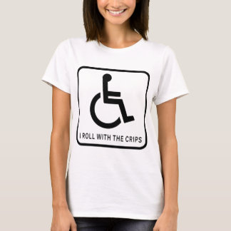 I Roll With the Crips T-Shirt