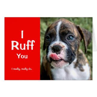 I Ruff You Puppy Card