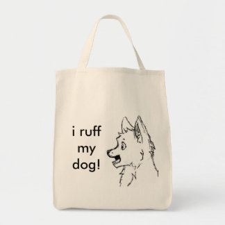 i ruff you tote bag