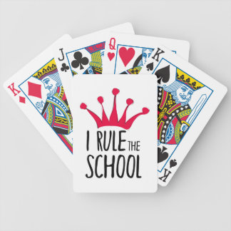"""I rule the school"" sign with pink crown, Bicycle Playing Cards"