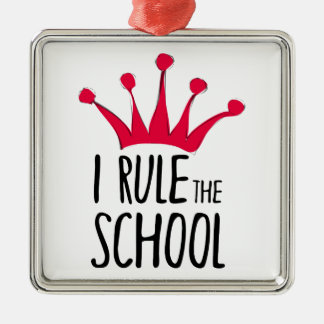 """I rule the school"" sign with pink crown, Silver-Colored Square Ornament"