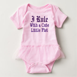 I Rule With a Cute Little Fist Baby Bodysuit