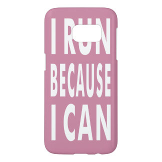I Run Because I Can Pink White Samsung Galaxy Case