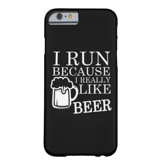 I run because I really like beer phone case