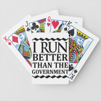 I Run Better Than The Government Bicycle Playing Cards