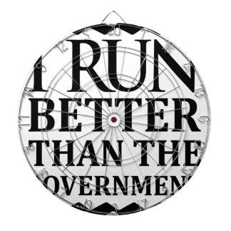 I Run Better Than The Government Dartboard
