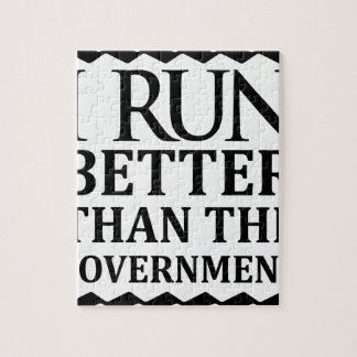 I Run Better Than The Government Jigsaw Puzzle