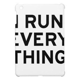 I Run Every Thing iPad Mini Cases
