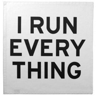 I Run Every Thing Napkin