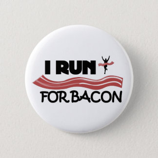 I Run for Bacon - Pin Button
