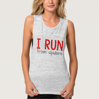 I Run (from spiders) Muscle Tank