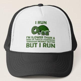 I Run. I'm Slower than a Turtle But I Run Trucker Hat