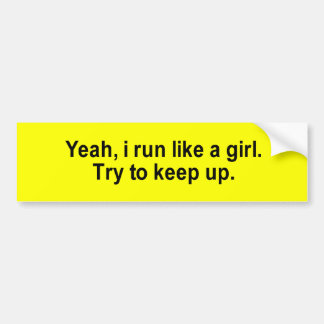 i run like a girl t-shirt bumper sticker